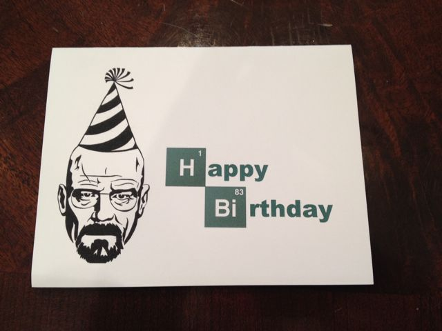Breaking Bad Birthday Cards a Breaking Birthday Card From